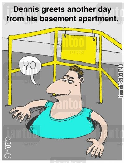 manhole cartoon humor: Dennis greets another day from his basement apartment.