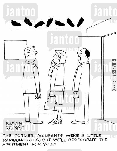 tenant cartoon humor: 'The former occupants were a little rambunctios, but we'll redecorate the apartment for you.'