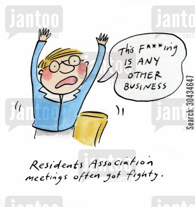 associations cartoon humor: Residents Association meetings often got fighty