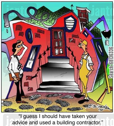 building permits cartoon humor: 'I guess I should have taken your advice and used a building contractor.'