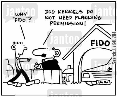 building rules cartoon humor: 'Dog kennels do not need planning permission.'
