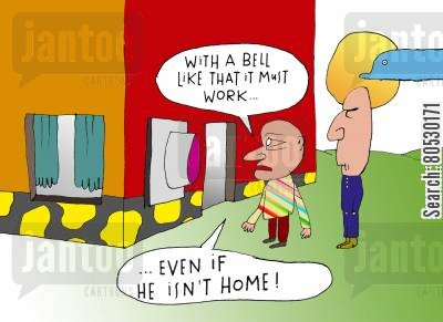 guest cartoon humor: 'With a bell like that it must work...even if he isn't home!'