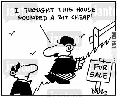 hills cartoon humor: 'I thought this house sounded a bit cheap.'