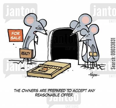 mouse trap cartoon humor: 'The owners are prepared to accept any reasonable offer.'