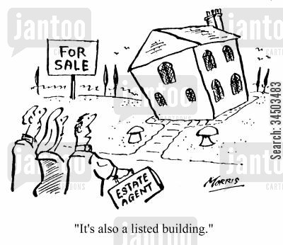 listed buildings cartoon humor: It's also a listed building.
