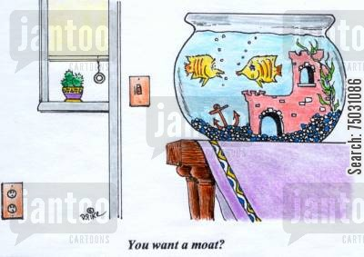 decor cartoon humor: 'You want a moat?'