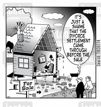 house sale cartoon humor: It's just a shame that the divorce settlement came through before the sale.