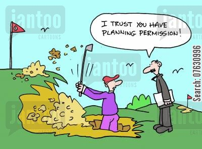 golf player cartoon humor: I trust you have planning permission! (Golfer in a bunker).