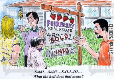 foreclosure cartoon humor: 'Sold?...Sold?...S-O-L-D?...What the hell does that mean?'