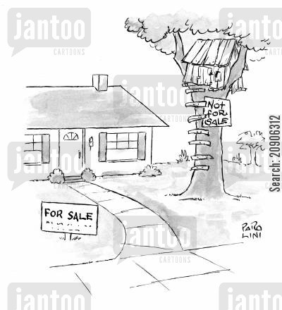 tree houses cartoon humor: For Sale Not for sale.