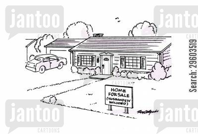 house sale cartoon humor: Home for sale (husband and TV included).