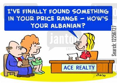 albania cartoon humor: 'I've finally found something in your price range -- How's your Albanian?'
