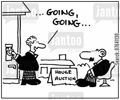 property auctions cartoon humor: 'Going, going, gone.'