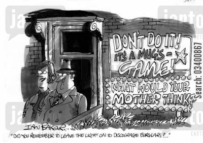 leaving lights on cartoon humor: 'Did you remember to leave the light on to discourage burglars?' (lights on house read 'don't do it - it's a mug's game! what would your mother think?')
