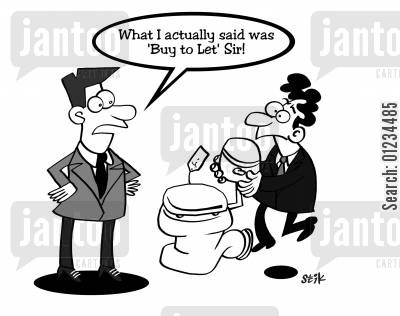 to let cartoon humor: I actually said 'Buy to let' sir!
