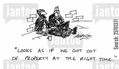 destitute cartoon humor: 'Looks as if we got out of property at the right time...'