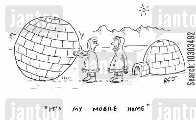 mobile home cartoon humor: 'It's my mobile home.'