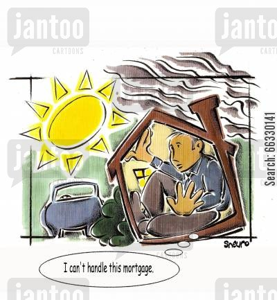 negative equity cartoon humor: I can't handle this mortgage.