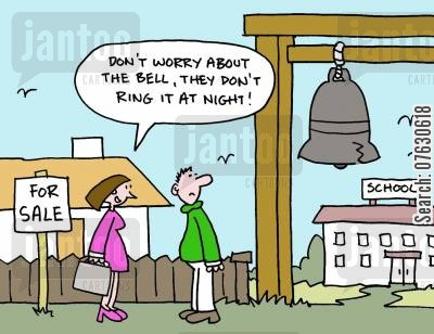house buyer cartoon humor: Don't worry aobut the bell, the don't ring it at night!