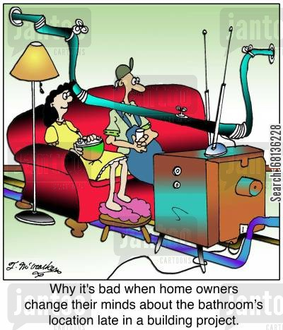 electrician cartoon humor: Why it's bad when home owners change their minds about the bathroom's location late in a building project.