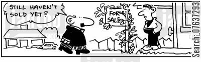 for sale sign cartoon humor: For Sale sign covered in ivy 'Still haven't sold yet.'