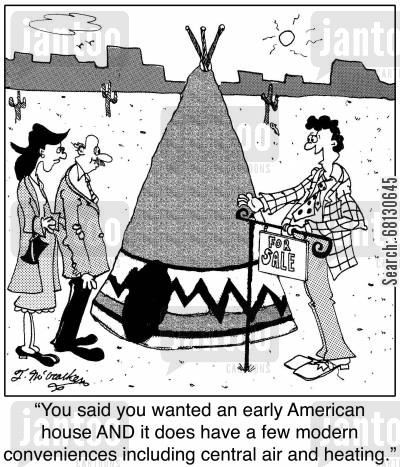 mod cons cartoon humor: You said you wanted an early American house AND it does have a few modern conveniences including central air and heating.