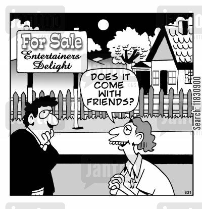 house sale cartoon humor: Does It Come With Friends?