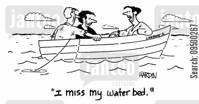 furnishings cartoon humor: 'I miss my water bed.'