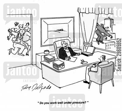 jumpers cartoon humor: 'Do you work well under pressure?'