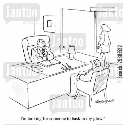 inspire cartoon humor: 'I'm looking for someone to bask in my glow.'