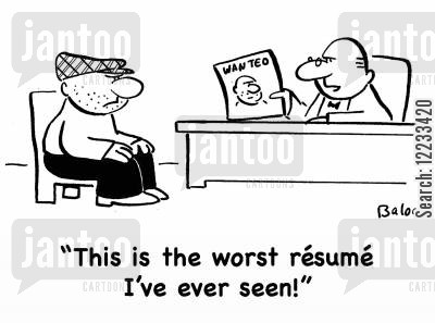 posters cartoon humor: 'This is the worst resume I've ever seen!'