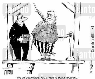 hanged cartoon humor: 'We've downsized. You'll have to pull it yourself.'