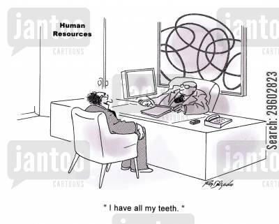 applies cartoon humor: 'I have all my teeth.'