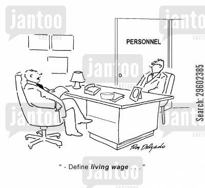 lived cartoon humor: 'Define living wage...'