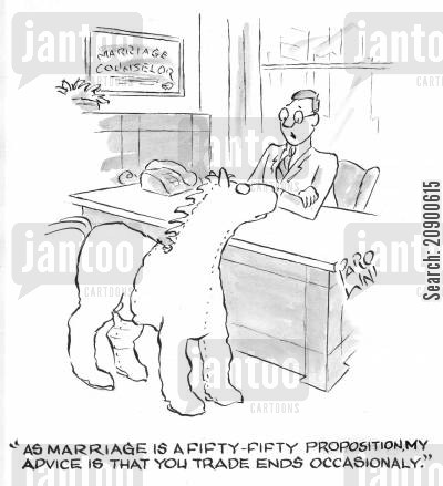 partnerships cartoon humor: 'As marriage is a fifty-fifty proposition, my advice is that you trade ends occasionally.'