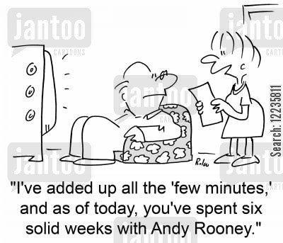 sixty minutes cartoon humor: 'I've added up all the 'few minutes,' and as of today, you've spent six solid weeks with Andy Rooney.'