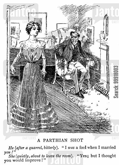 retorts cartoon humor: A Parthian Shot.