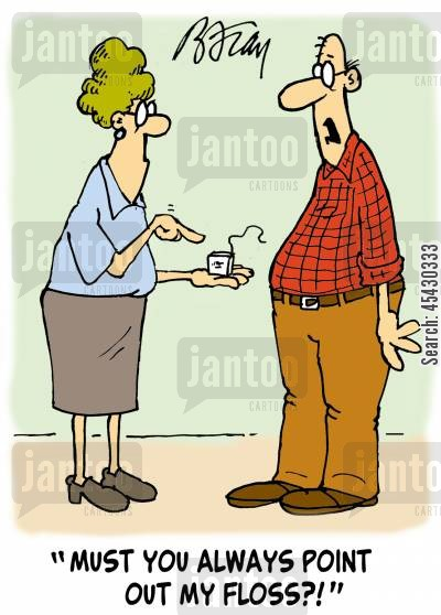 teeth care cartoon humor: 'Must you always point out my floss?'