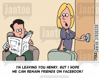 marital problem cartoon humor: 'I'm leaving you Henry. But I hope we can remain friends on Facebook.'