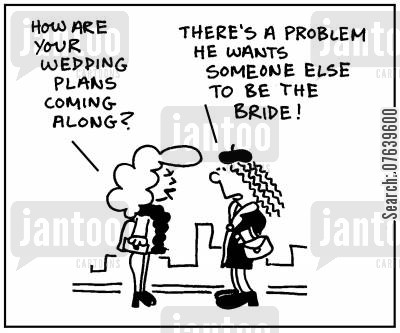jilted cartoon humor: 'How are your wedding plans coming along?'