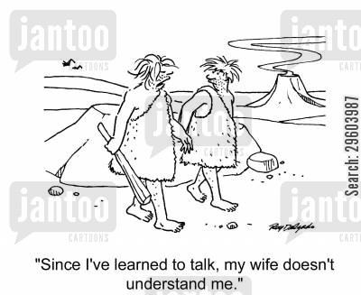 marriage breakdown cartoon humor: 'Since I've learned to talk, my wife doesn't understand me.'