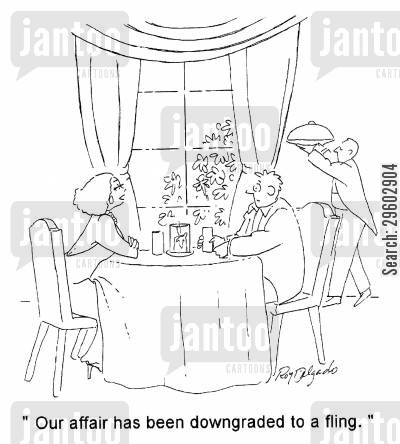 fling cartoon humor: 'Our affair has been downgraded to a fling.'