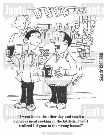 home cooked meal cartoon humor: 'I went home the other day and smelt a delicious meal cooking in the kitchen... then I realized I'd gone to the wrong house!'