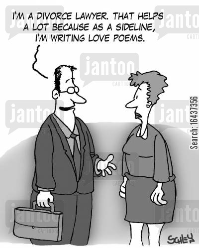 love poets cartoon humor: 'I'm a divorce lawyer. That helps a lot because as a sideline, I'm writing love poems.'