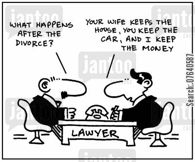 legal fees cartoon humor: 'What happens after the divorce?' - 'Your wife keeps the house, you keep the car, and I keep the money.'