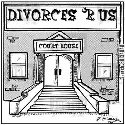 marriage breakdown cartoon humor: 'Divorces 'R Us' is etched in stone on a courthouse.