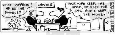 costly divorce cartoon humor: Your wife gets the house, you get the car, and I get the money.