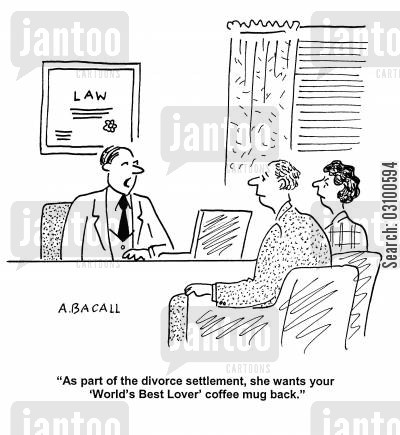 settlements cartoon humor: 'As part of the divorce settlement, she wants your 'World's Best Lover' coffee mug back.'