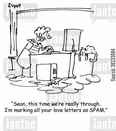 love letter cartoon humor: Sean, this time we're really through. I'm marking all your love letters as spam.