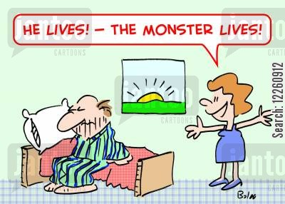 morning hair cartoon humor: 'He LIVES! -- The monster LIVES!'